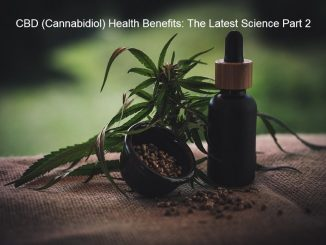 CBD (Cannabidiol) Health Benefits: The Latest Science Part 2