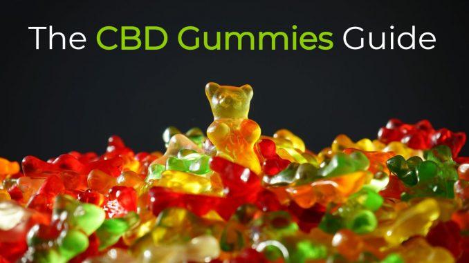 The CBD Gummies Guide